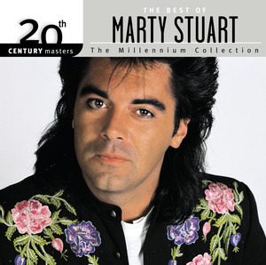 20th Century Masters: The Millennium Collection: The Best of Marty Stuart album