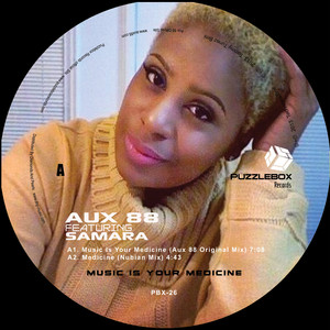 Copertina di AUX 88 - Music is Your Medicine - Original Mix