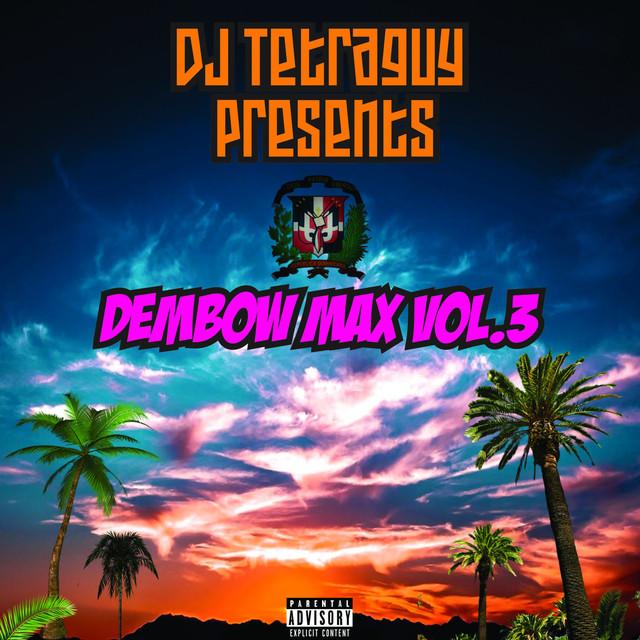 Dembow Max, Vol. 3