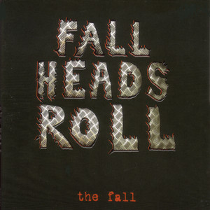 Fall Heads Roll album