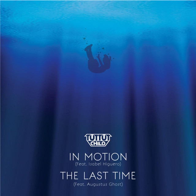 In Motion / The Last Time