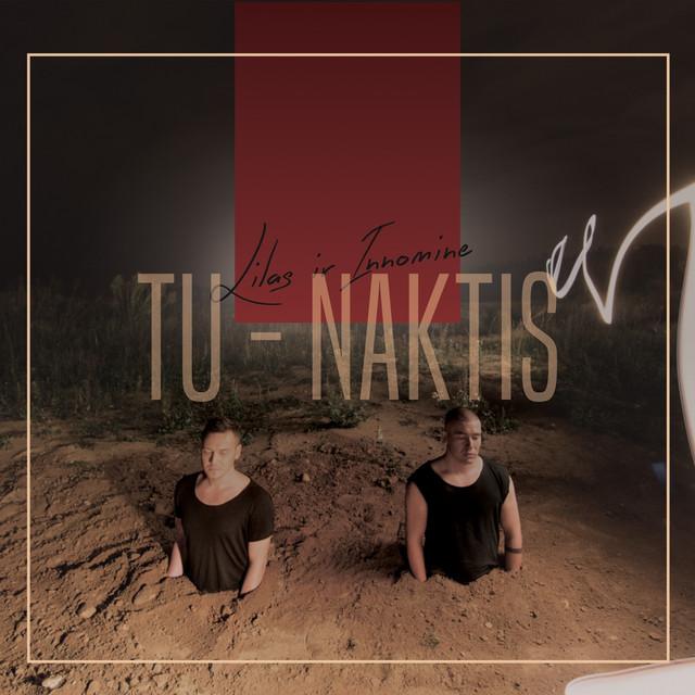 Tu - Naktis