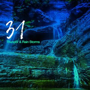 31 Thunder & Rain Storms