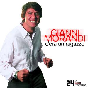 C'era Un Ragazzo - Gianni Morandi