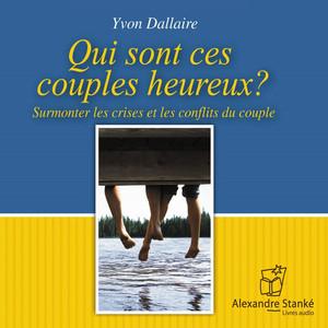 Qui sont ces couples heureux? Audiobook