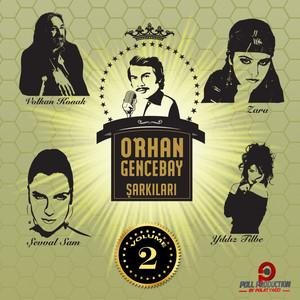Orhan Gencebay Şarkıları, Vol. 2