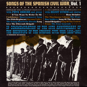 Songs of the Spanish Civil War, Vol. 1: Songs of the Lincoln Brigade, Six Songs for Democracy album
