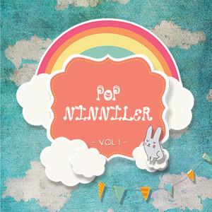 Pop Ninniler, Vol. 1 (Sevgi, Uyku & Oyun Şarkıları) Albümü