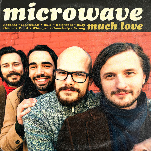 Album cover for Much Love by Microwave