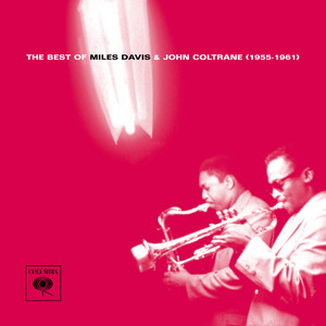 The Best of Miles Davis & John Coltrane (1955-1961) album