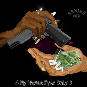 4 My Hittaz Eyez Only 3 Albümü