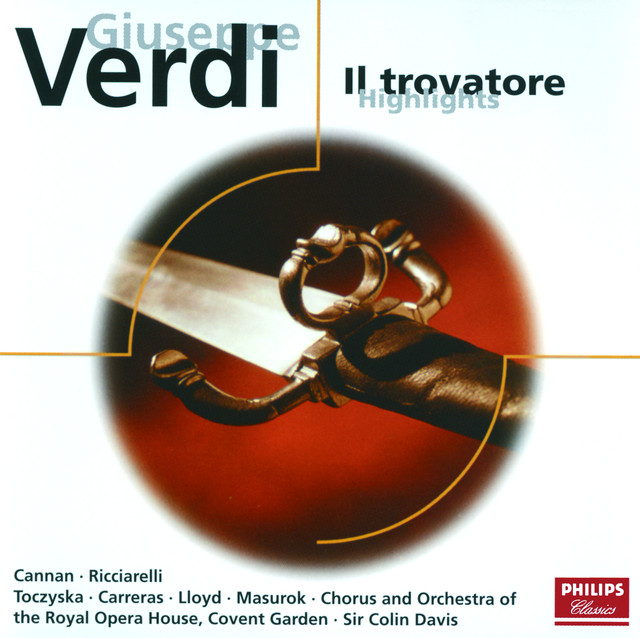 Verdi: Il Trovatore (highlights)
