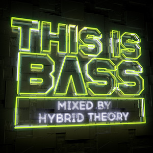 This Is Bass - Mixed By Hybrid Theory album