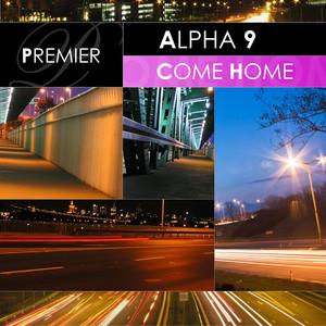 Alpha 9 Come Home cover
