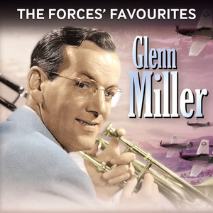 The Forces' Favourites: Glenn Miller album
