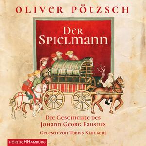 Der Spielmann (Die Geschichte des Johann Georg Faustus) Audiobook