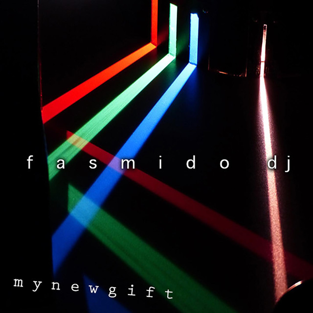 Album cover for My New Gift by Fasmido Dj