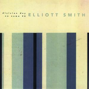 Division Day - Elliott Smith