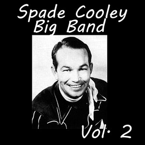 Spade Cooley Big Band, Vol. 2 album