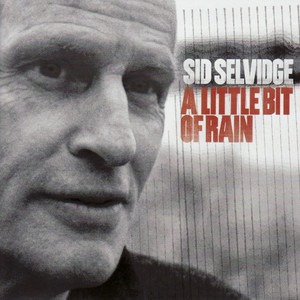Sid Selvidge Every Natural Thing cover