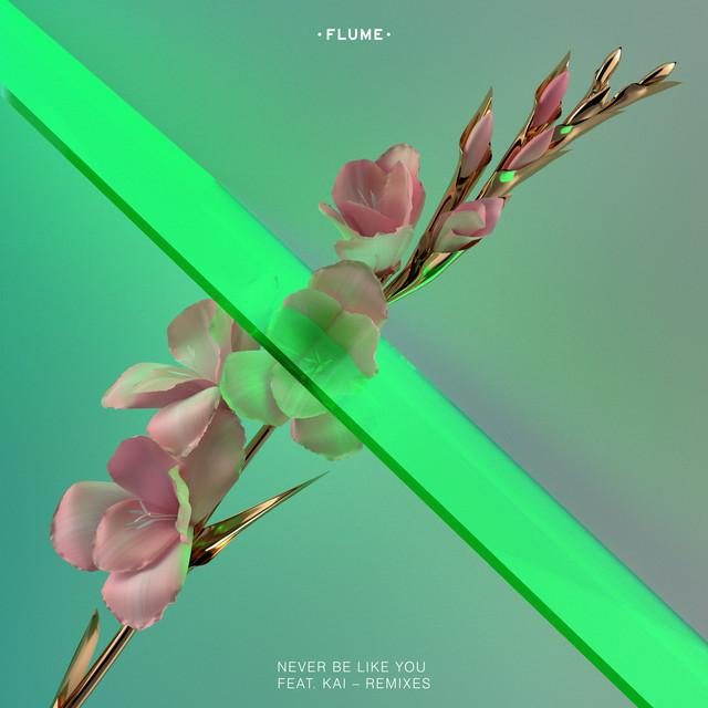 Never Be Like You (Remixes) [ft. Kai]