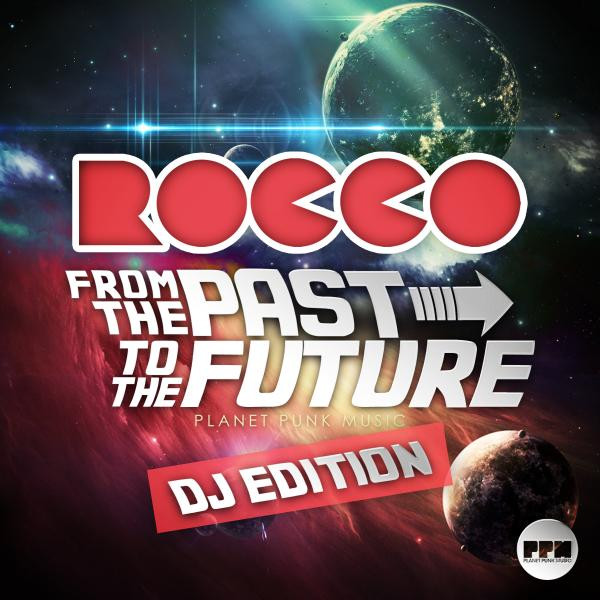 From the Past to the Future (DJ Edition)