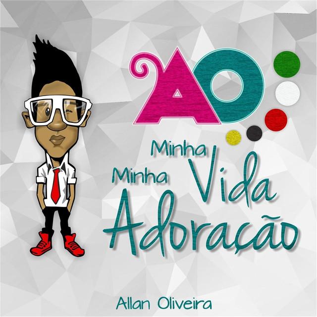 Artwork for Minha Vida Minha Adoração by Allan Oliveira