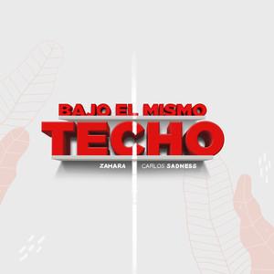 Bajo el Mismo Techo  - Carlos Sadness