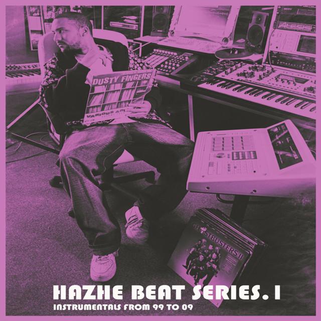 Hazhe Beat Series (Vol. 1. Instrumentals From 99 to 09)