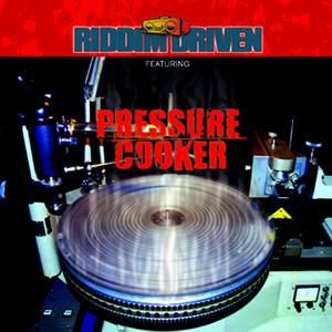 RIDDIM DRIVEN - PRESSURE COOKER album