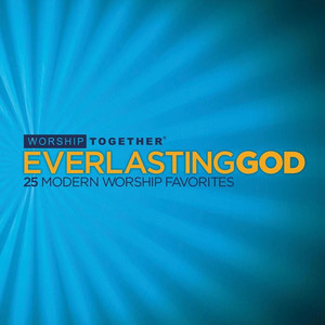 Everlasting God: 25 Modern Worship Favorites - Robbie Seay Band