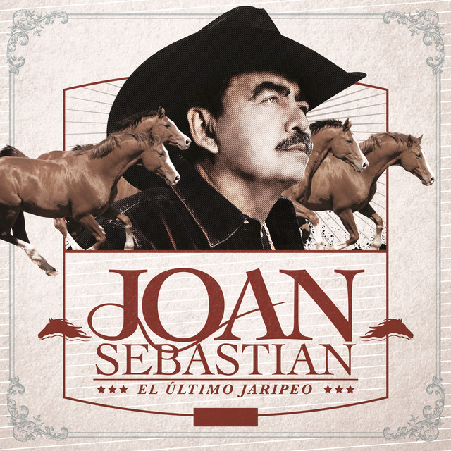 Album cover for El Último Jaripeo (En Vivo) by Joan Sebastian