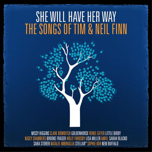 She Will Have Her Way - The Songs Of Tim & Neil Finn album
