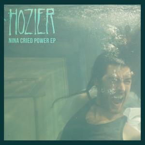 Nina Cried Power - EP - Hozier