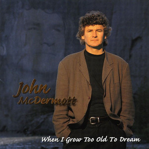 When I Grow Too Old to Dream album