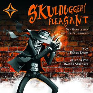 Skulduggery Pleasant - Der Gentleman mit der Feuerhand (Folge 1) Hörbuch kostenlos