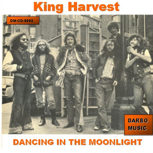 Dancing in the Moonlight - King Harvest