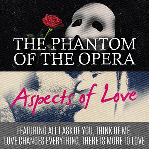 Phantom of the Opera & Aspects of Love (Original Musical Soundtrack) album