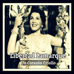 Libertad Lamarque, Un Corazón Criollo album