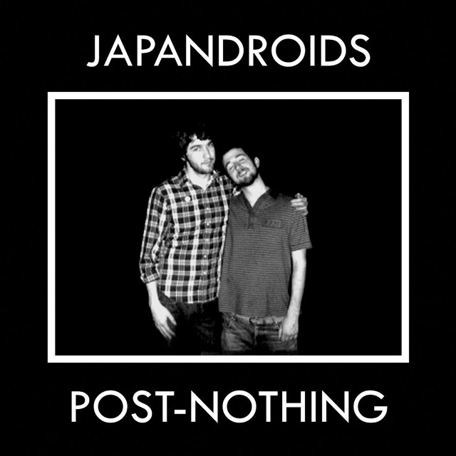 Album cover for Post-Nothing by Japandroids