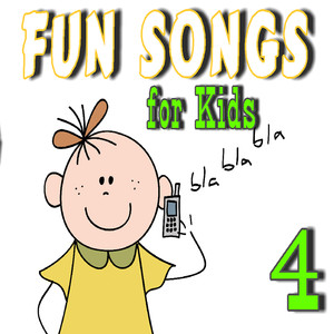 Fun Songs for Kids, Vol. 4 - Children Songs