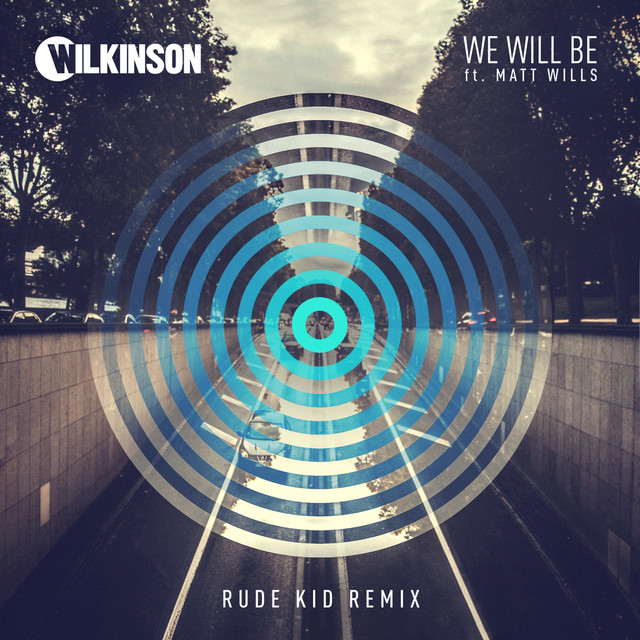 We Will Be (Rude Kid Remix)