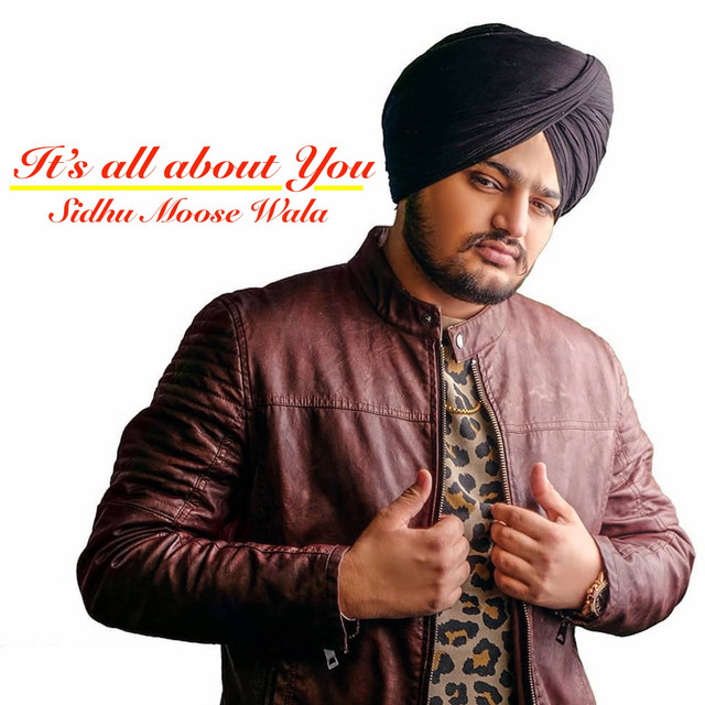 Its All about You by Sidhu Moose Wala on Spotify
