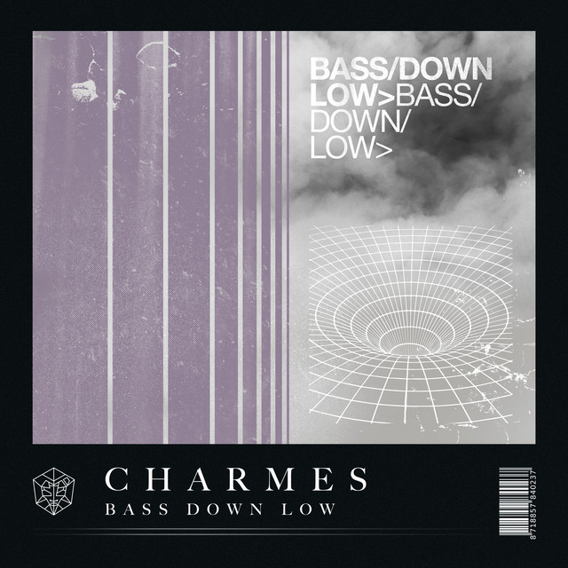 Charmes - Bass Down Low