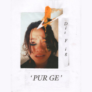 Dis Fig - Purge