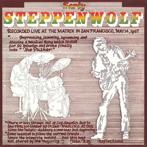 Early Steppenwolf (Live at The Matrix, San Francisco/1967) Albumcover