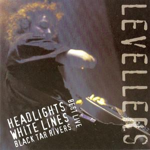 Best Live: Headlights, White Lines, Black Tar Rivers album