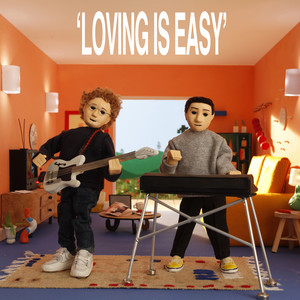 Loving Is Easy - Rex Orange County