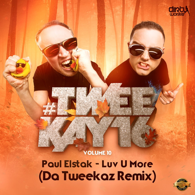 Luv U More (Da Tweekaz Remix)