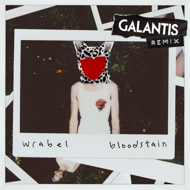 Bloodstain (Galantis Remix)